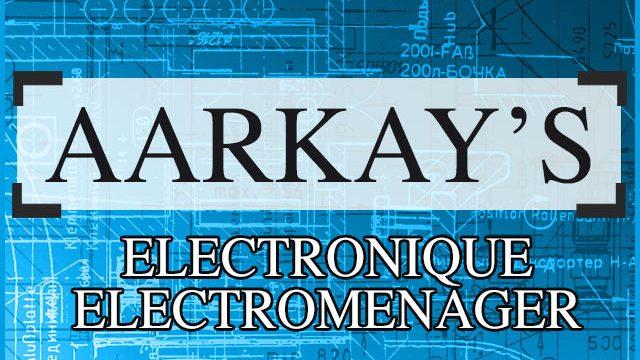 AARKAY'S – ELECTROMENAGER